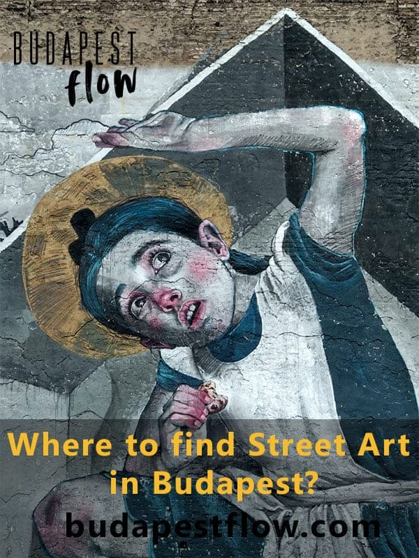 Where to find street art in Budapest pinterest